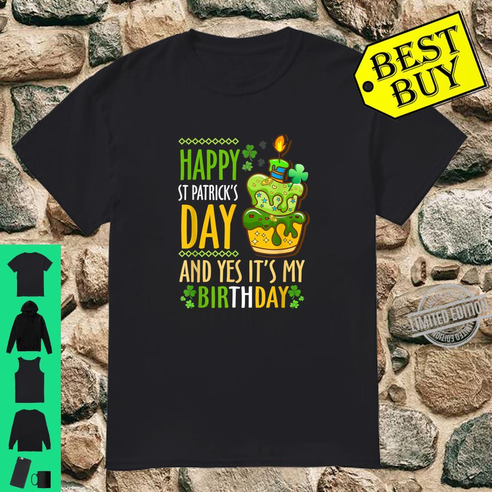 Pleasing Funny Happy St Patricks Day And Yes Its My Birthday Cake Shirt Funny Birthday Cards Online Necthendildamsfinfo