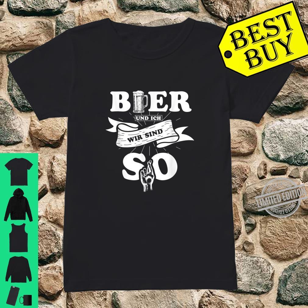 Lustiges Bier und ich wir sind so Bier Liebhaber Geschenk Shirt ladies tee