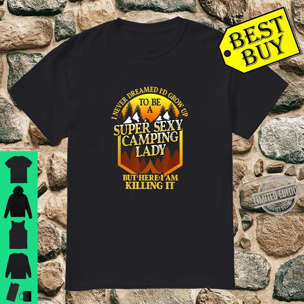 Super Sexy Camping Lady Camper Outdoor Shirt