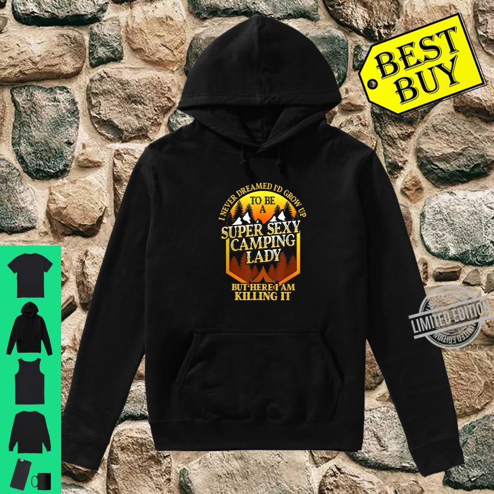 Super Sexy Camping Lady Camper Outdoor Shirt hoodie