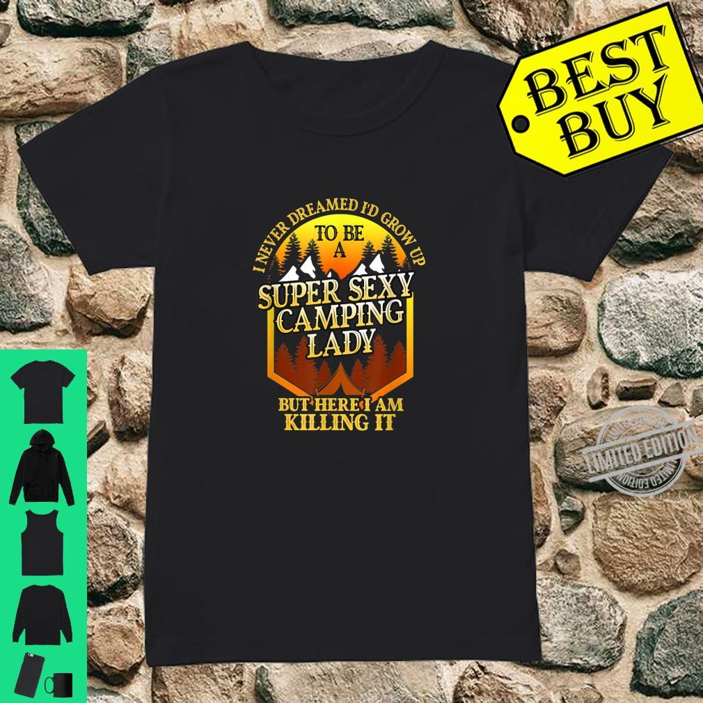 Super Sexy Camping Lady Camper Outdoor Shirt ladies tee