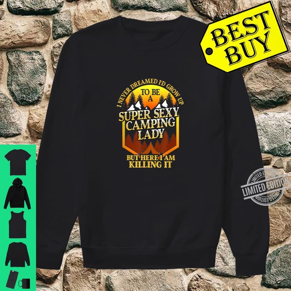 Super Sexy Camping Lady Camper Outdoor Shirt sweater